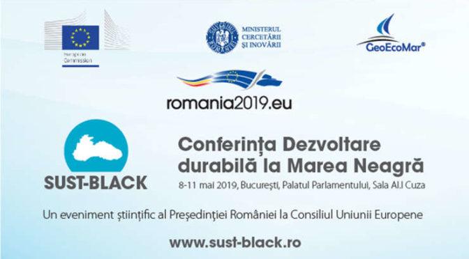 "conférence SUST-BLACK ""Sustainable Development at the Black Sea"" , Bucarest (8-9 mai 2019)"